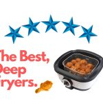 5 Best Reviewed Home Deep Fryers for 2021