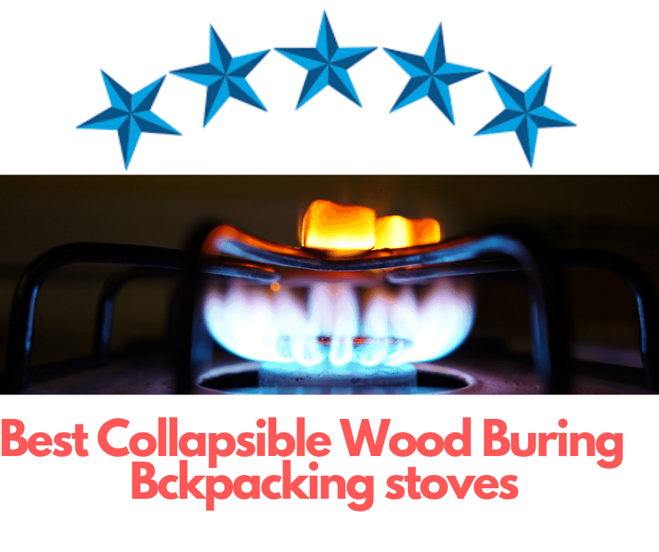 Best Collapsible Wood Burning Backpacking Stoves