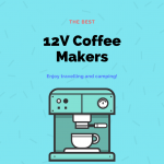 Best 12V Coffee Maker for Camping and Travel in 2020 : Reviews